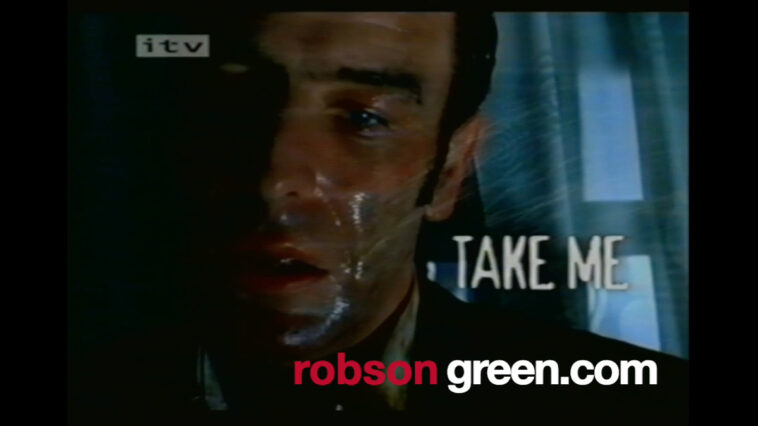 Robson Green in Take Me