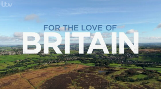 For the Love of Britain (ITV UK)